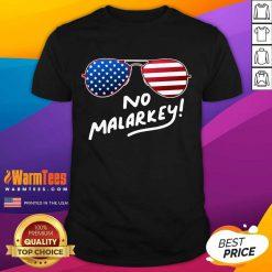 Hot Glasses American Flag No Malarkey 5 Shirt