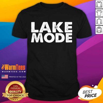 Hot Lake Mode Over The Moon Positive 46 Shirt