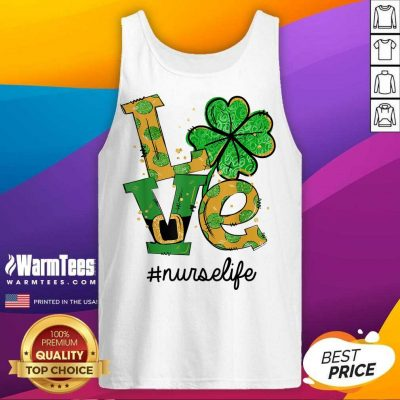 Love Shamrock Nurse Life Funny St Patrick's Day Tank Top