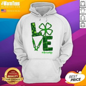 Love Stethoscope Syringe Nurse Life St Patrick's Day Hoodie