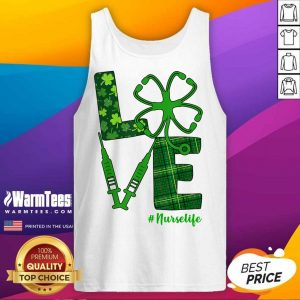 Love Stethoscope Syringe Nurse Life St Patrick's Day Tank Top