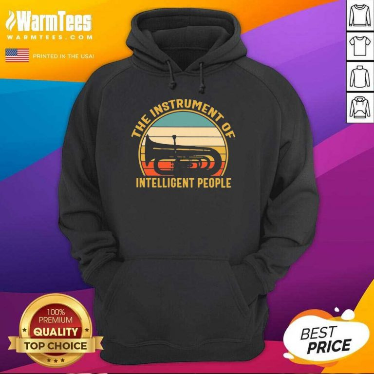The Instrument Of Intelligent People Vintage Hoodie