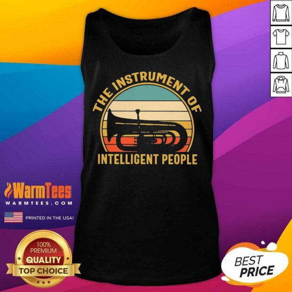The Instrument Of Intelligent People Vintage Tank Top