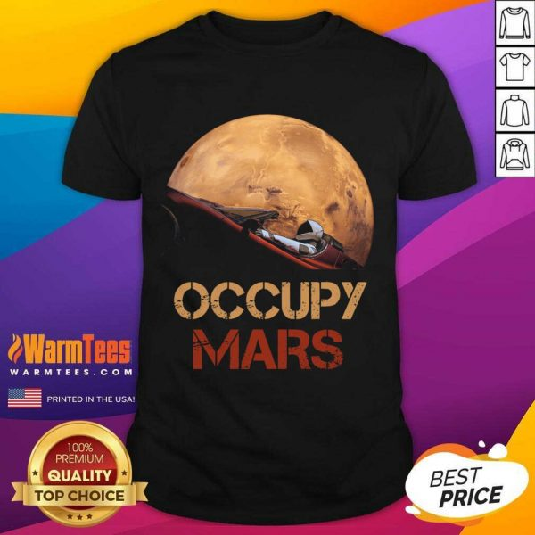The Occupy Mars Starman Shirt