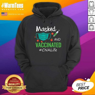 Masked And Vaccinated CNA Life Hoodie