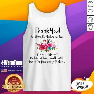 Thank You For Being My Mother In Law Tank Top