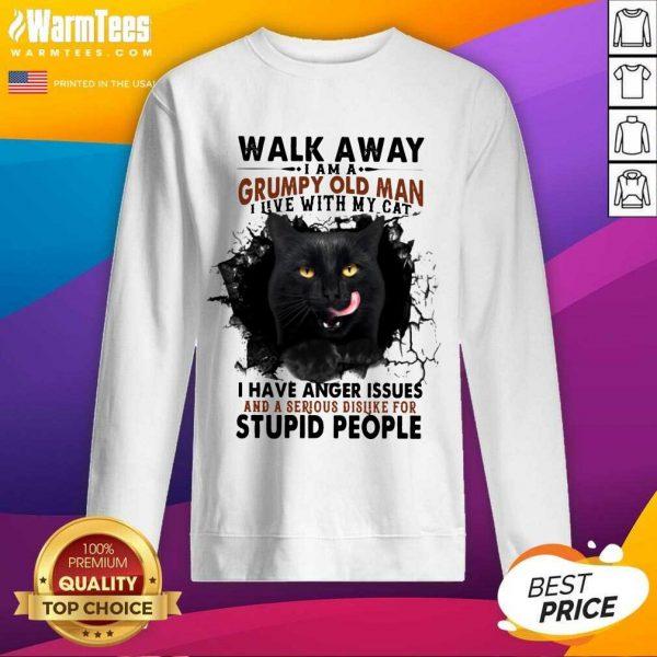 Official Walk Away Black Cat Grumpy Man Sweatshirt