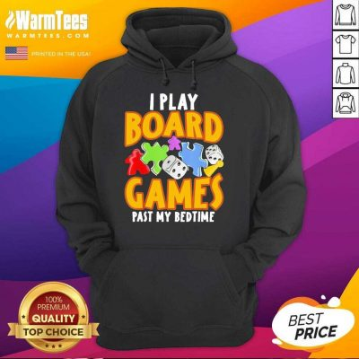 Autism I Play Board Games Past My Bedtime Hoodie