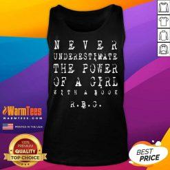Original Never underestimate the Power of a Girl RBG Tank Top