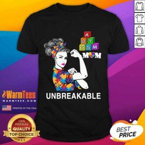Autism Mom Unbreakable Autism Awareness Shirt