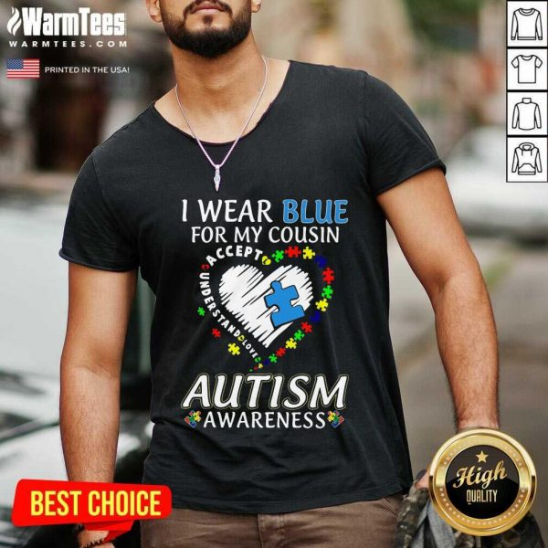 Perfect Blue Autism Cousin Awareness V-neck