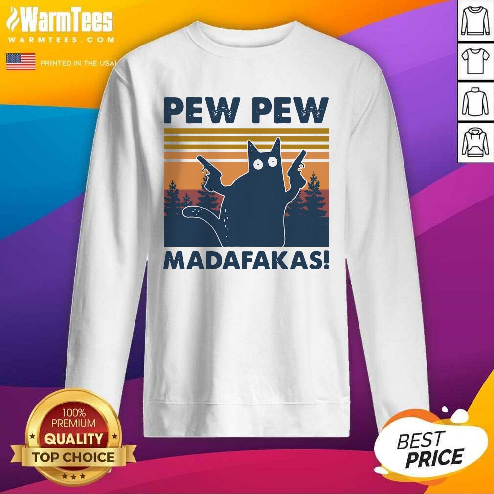 Cat Pew Pew Madafakas Vintage SweatShirt