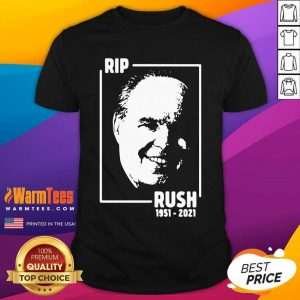 Rip Rush Limbaugh 1951 2021 Shirt