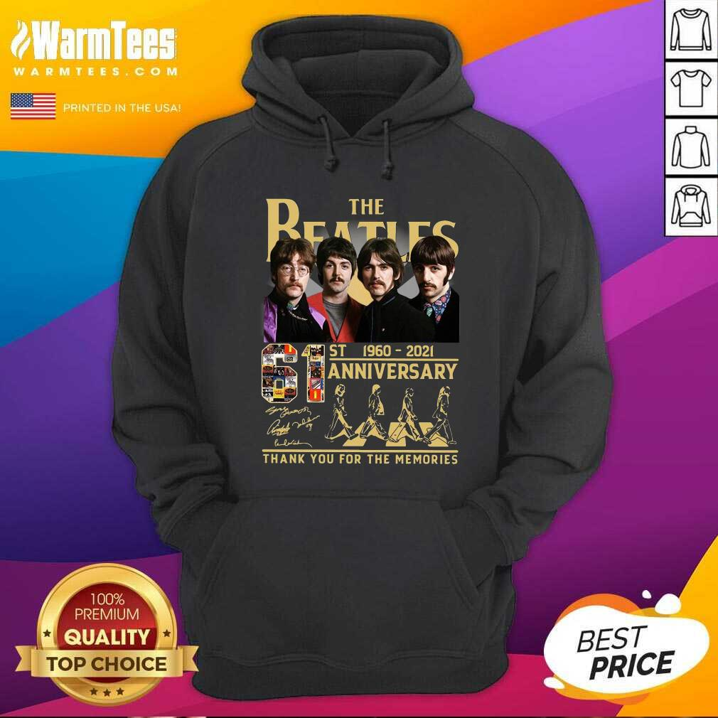 The Beatles 61st 1960 2021 Anniversary Thank You For The Memories Signatures Hoodie
