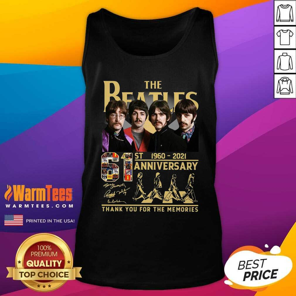 The Beatles 61st 1960 2021 Anniversary Thank You For The Memories Signatures Tank Top