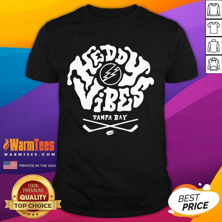 Premium Heddy Vibes Tampa Bay shirt