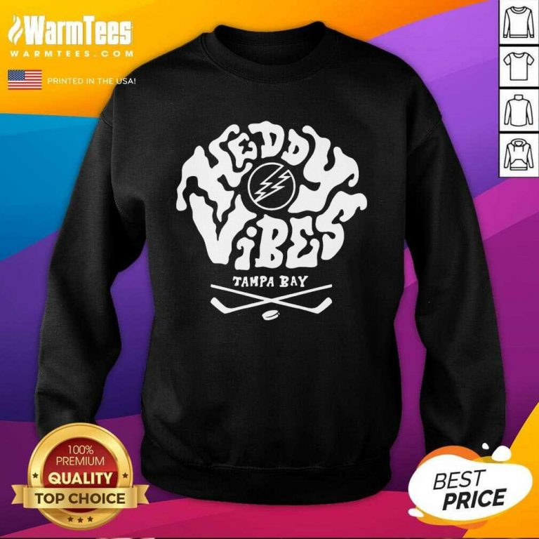 Premium Heddy Vibes Tampa Bay Sweatshirt