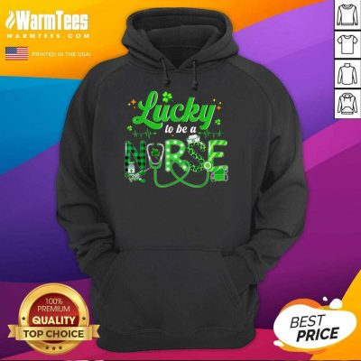 Lucky To Be A Nurse St Patricks Day Hoodie