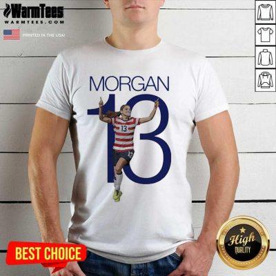 Premium Morgan Over The Moon Great 13 Shirt