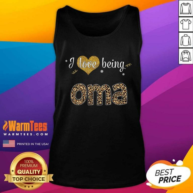 I Love Being Oma Tank Top