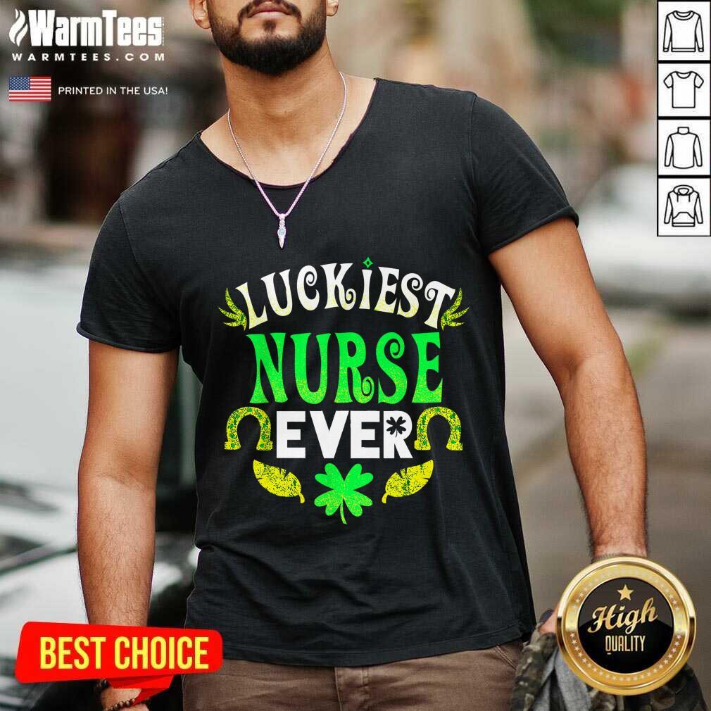 Luckiest Nurse Ever St Patricks Day Nurse V-neck