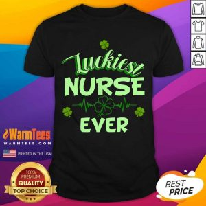 Luckiest Nurse Ever St Patrick's Day Shirt