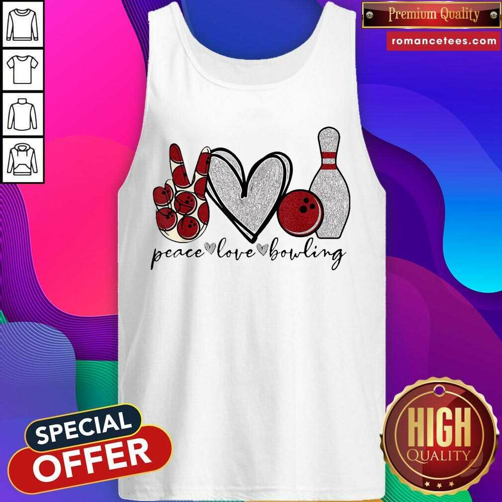 Peace Love Bowling Lover Tank Top