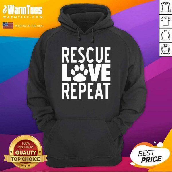 Rescue Love Repeat Hoodie