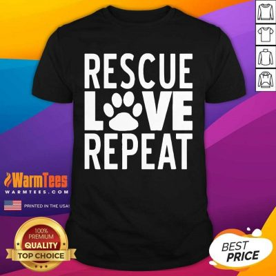 Rescue Love Repeat Shirt