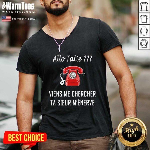 Top Allo Tatie Viens Me Chercher V-neck