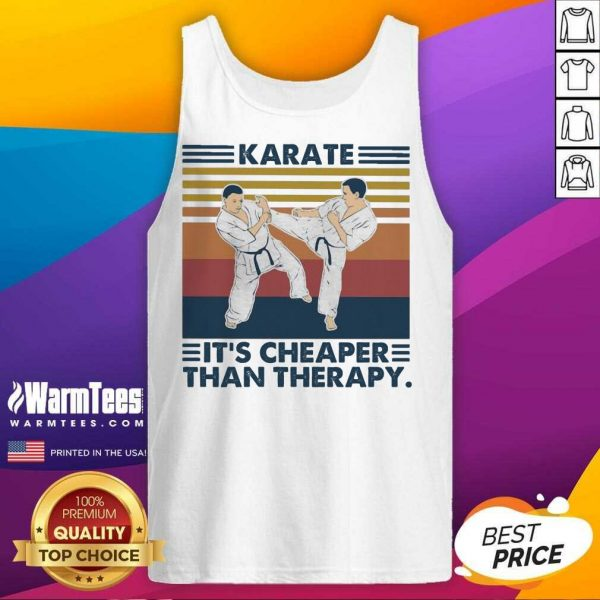 Karate It's Cheaper Than Therapy Vintage Tank Top