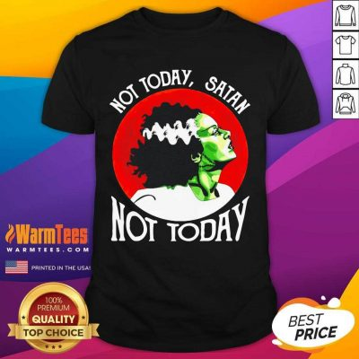 Not Today Satan Not Today Halloween Shirt