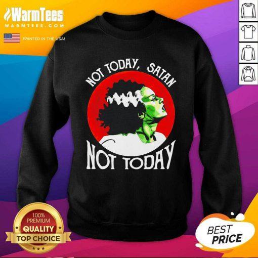 Not Today Satan Not Today Halloween SweatShirt
