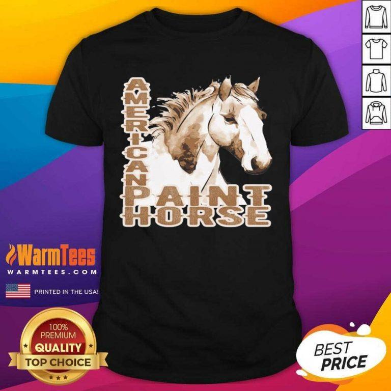 Paint Horse American Shirt