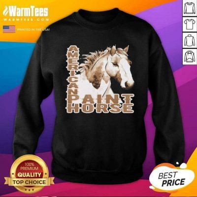 Paint Horse American SweatShirt