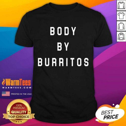 Vip Body By Burritos Overjoyed 2354 Shirt