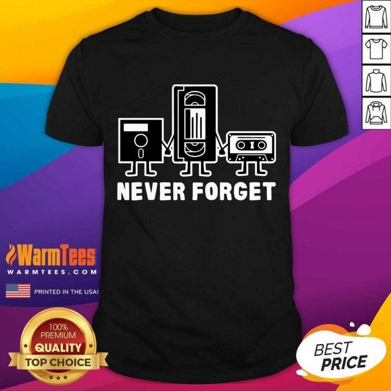 Vip Vintage Never Forget Cassette 3 Shirt