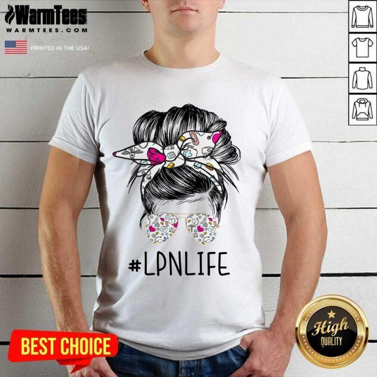 Awesome Girl Glasses LPN Life Shirt