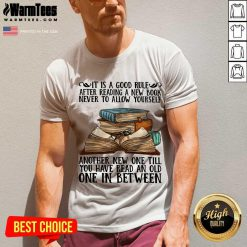 Awesome It Is A Good Rule After Reading A New Book Never To Allow Yourself V-neck