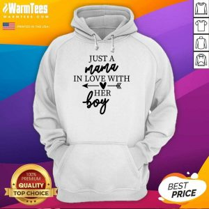 Excellent Just A Mama In Love With Her Boy Hoodie