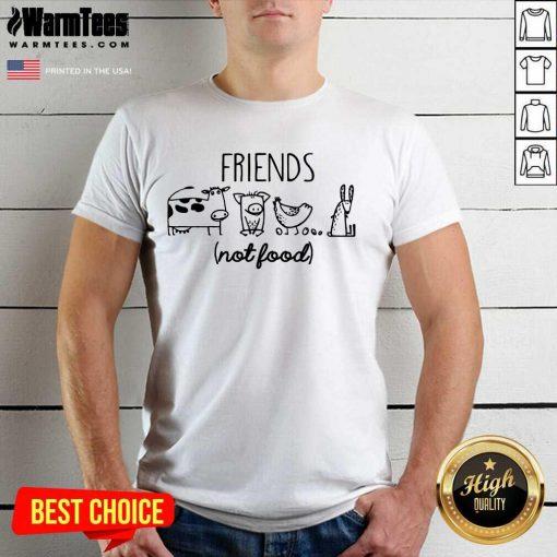 Fantastic Friends Not Food Shirt