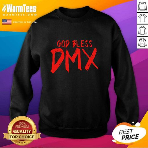 Fantastic God Bless DMX Sweatshirt