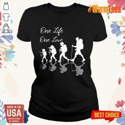 Funny Hiking One Life One Love Ladies Tee