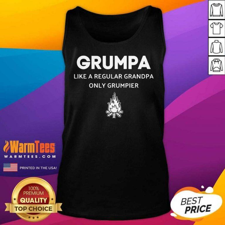 Good Grumpa Like A Regular Grandpa Only Grumpier Tank Top