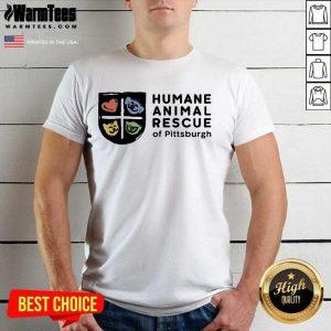 Happy Humane Animal Rescue Of Pittsburgh Shirt
