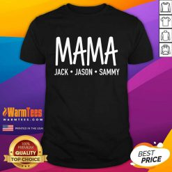 Happy Mama Jack Jason Sammy Shirt