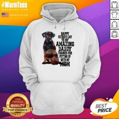 Hot Labrador American Flag Happy Fathers Day To My Amazing Daddy Thanks For Putting Up With My Mom Hoodie