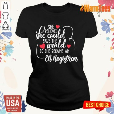 Hot She Could Save The World So She Became A Er Registrar Ladies Tee
