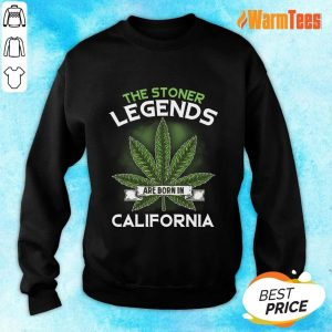 Hot The Stoner Legends Are Born In California Cannabis Sweater