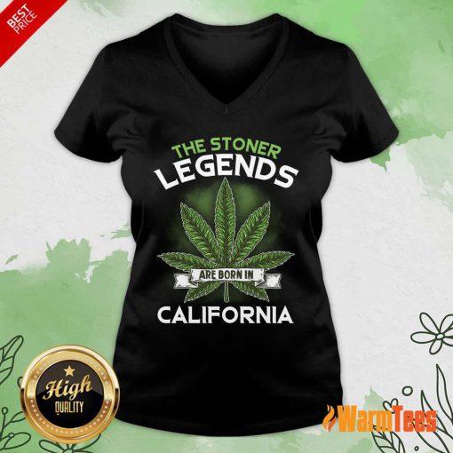 Hot The Stoner Legends Are Born In California Cannabis V-Neck